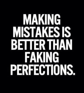 Mistakes make a person